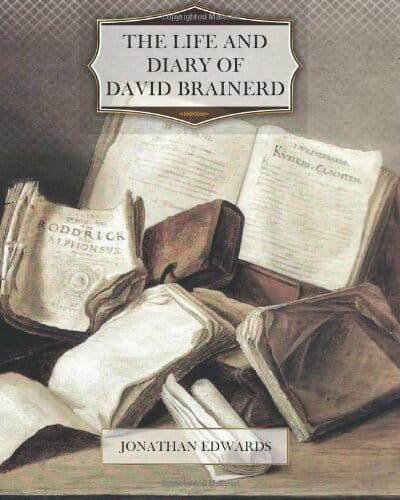 14 - The Life and Diary of David Brainerd