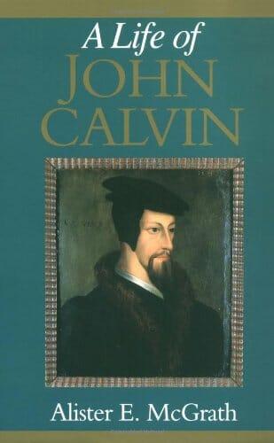 35 - A Life of John Calvin