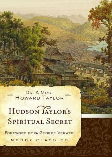 8 - Hudson Taylor's Spiritual Secret